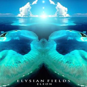 Elysian Fields - ELEON