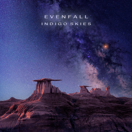 New Ambient Electronic Release from Evenfall - Indigo Skies