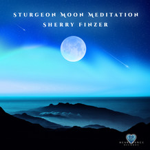 Sturgeon Moon Meditation