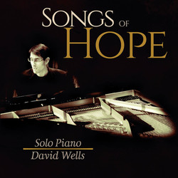 David Wells - Songs of Hope