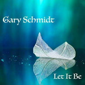 Let It Be - Gary Schmidt