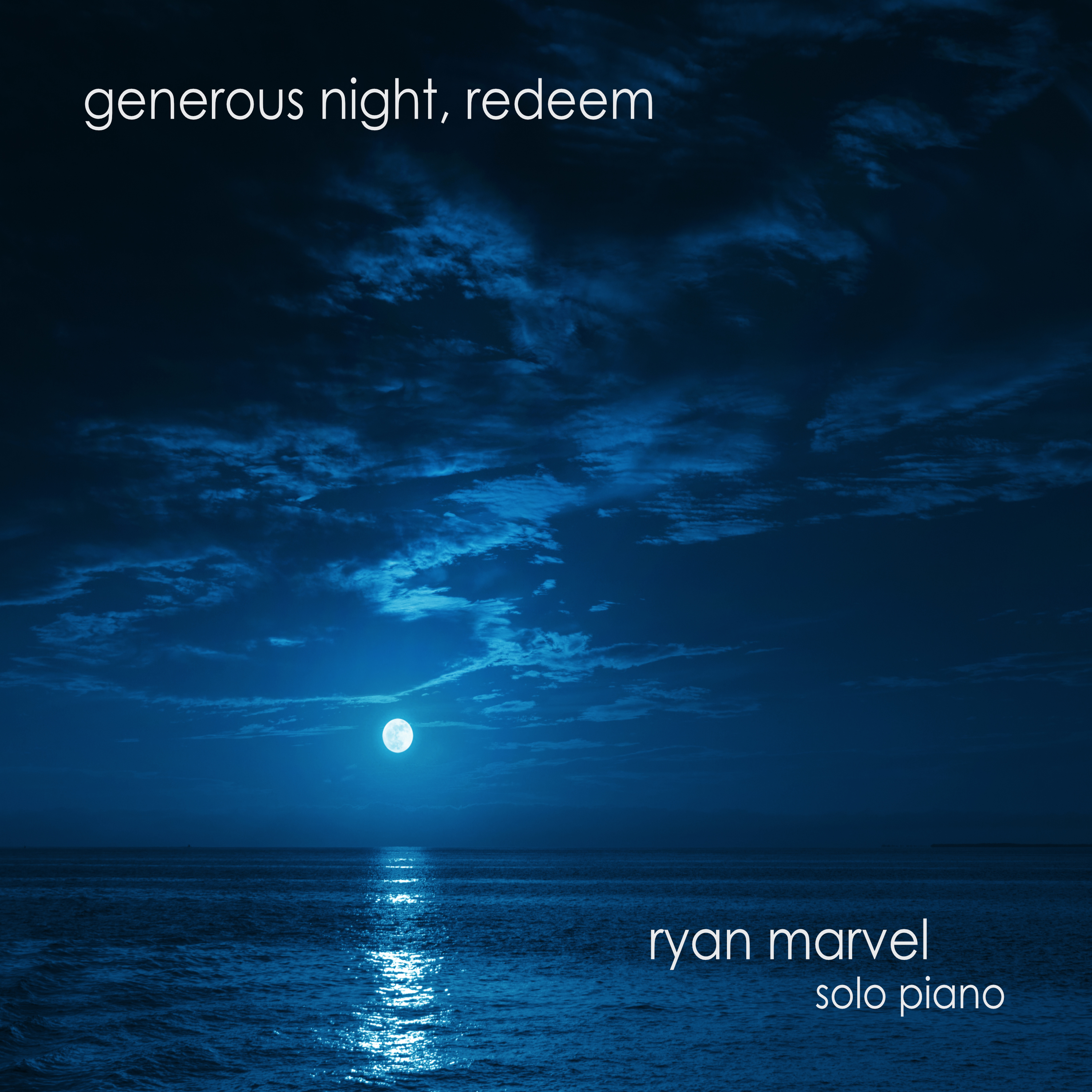 Generous Night - Ryan Marvel