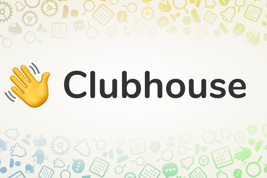 Ảnh: Clubhouse