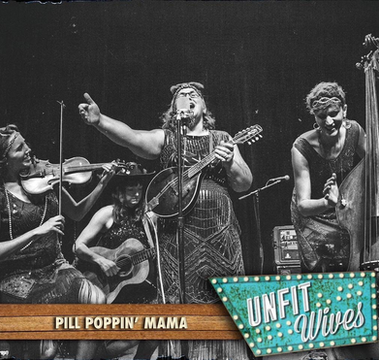 """""""Pill Poppin' Mama"""" by Unfit Wives"""