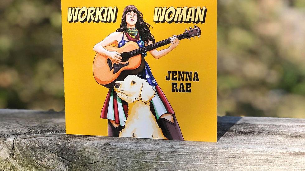 """Workin' Woman"" CD by Jenna Rae, 2018"