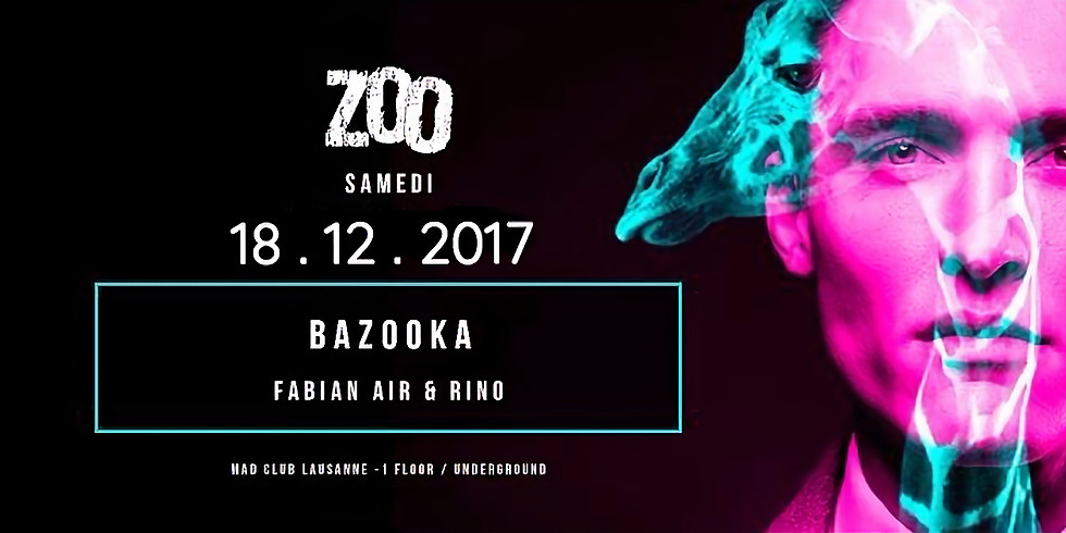 Zoo Mad Club, Lausanne