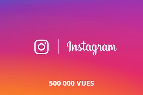 500 000 vues Instagram