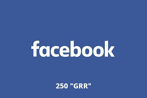 "250 ""Grr"" Facebook"