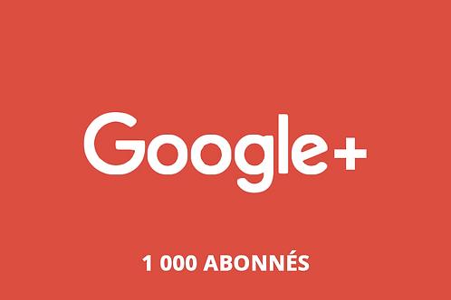 1 000 abonnés Google +