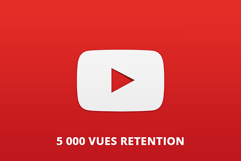 5 000 vues retention Youtube