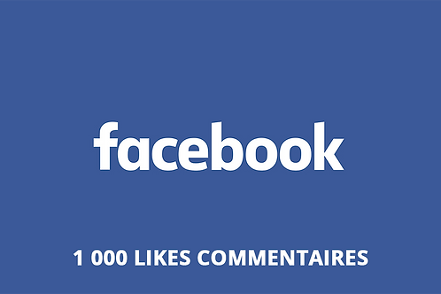 1 000 likes commentaires Facebook