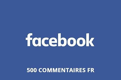 500 commentaires FR Facebook
