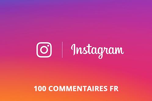 100 commentaires FR Instagram