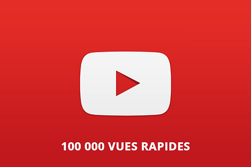 100 000 vues rapides Youtube