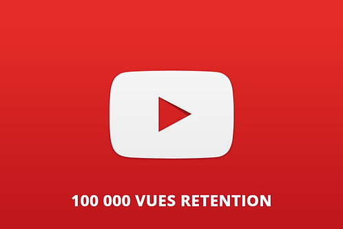 100 000 vues retention Youtube