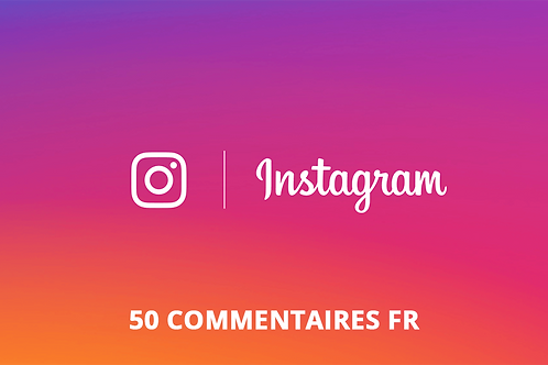 50 commentaires FR Instagram