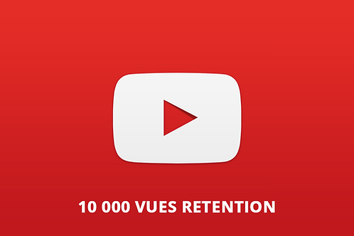 10 000 vues retention Youtube