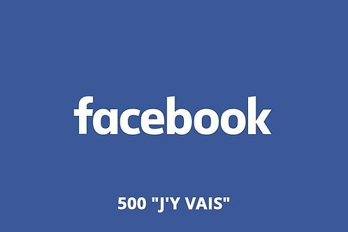 """500 """"J'y vais"""" Facebook événement"""