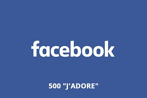 "500 ""J'adore"" Facebook"