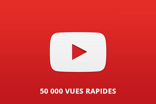 50 000 vues rapides Youtube