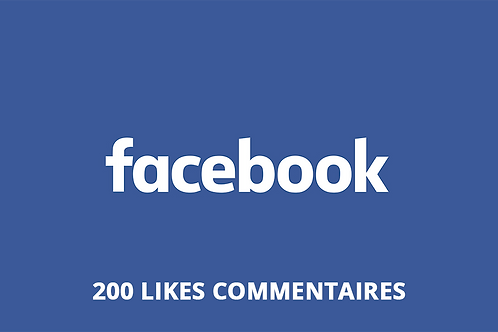 200 likes commentaires Facebook