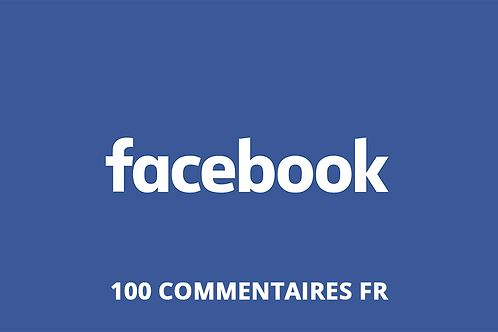 100 commentaires FR Facebook
