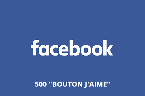 "500 ""Bouton J'aime"" Site internet"