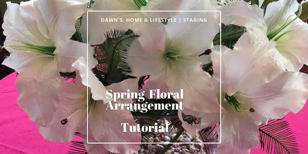 Staging | Spring Floral Arrangement
