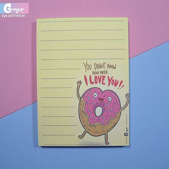 Notepad You Donut Know How Much I love You
