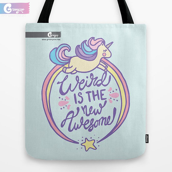Weird is the New Awesome Tote Bag