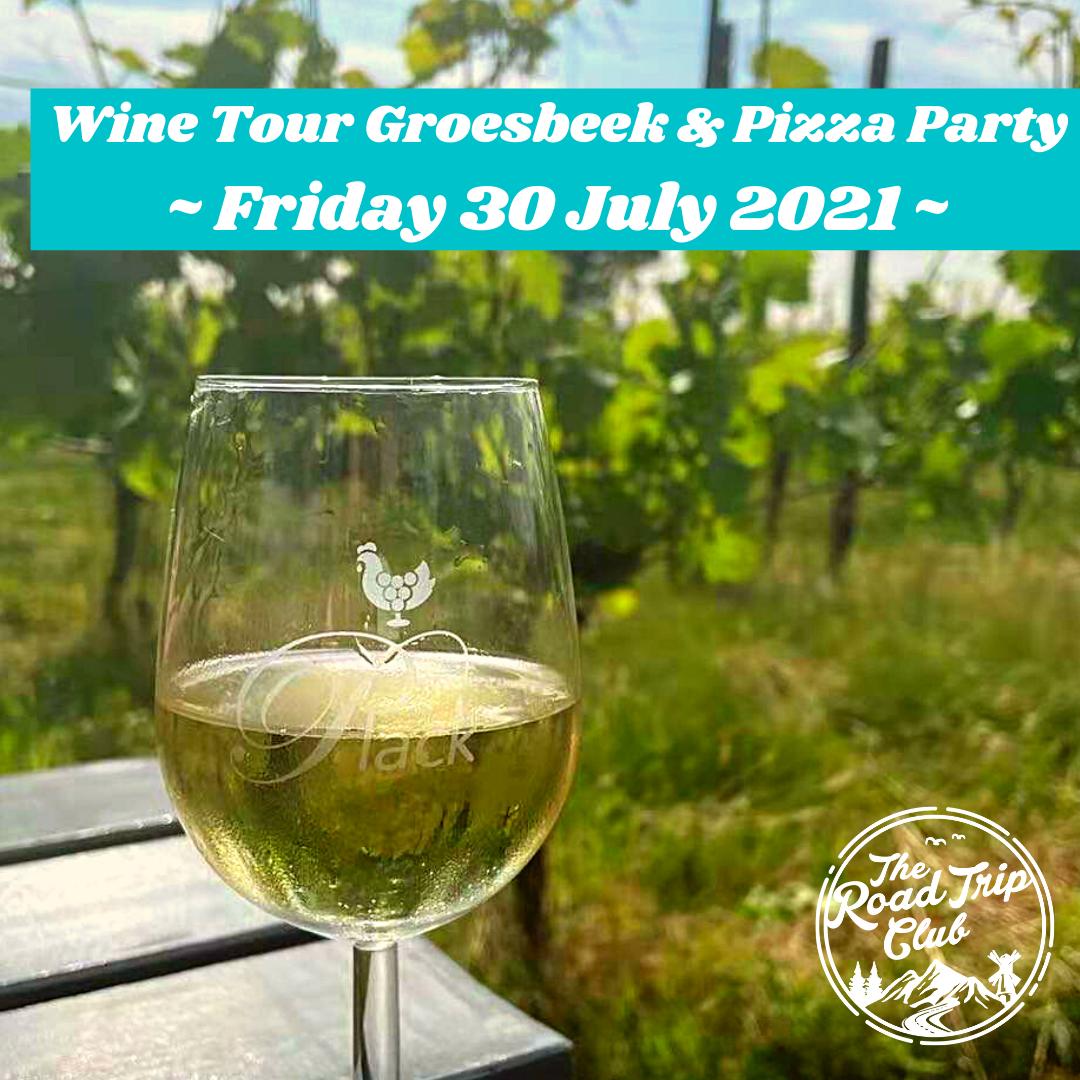 | 30 July 2021 | Wine Tour & Pizza Party