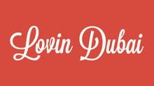 "Featured as Best Of Dubai in ""Lovin Dubai"""