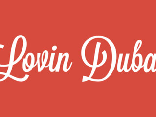 "Featured as Best Of Dubai in ""Lovin Dubai"""
