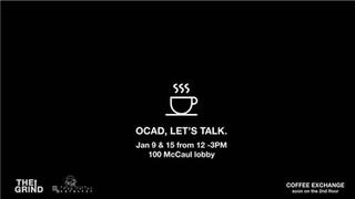 """OCAD U Let's talk"" Poster"
