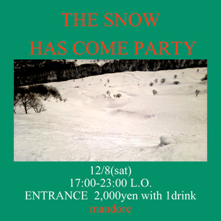 【The snow has come party18】
