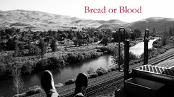 Bread or Blood
