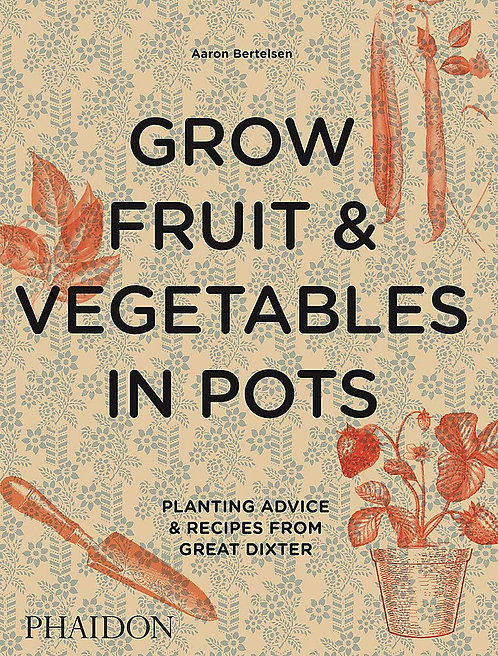 Grow Fruit & Vegetables in Pots Book
