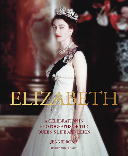 Elizabeth: A Celebration in Photographs of the Queen's Life Book