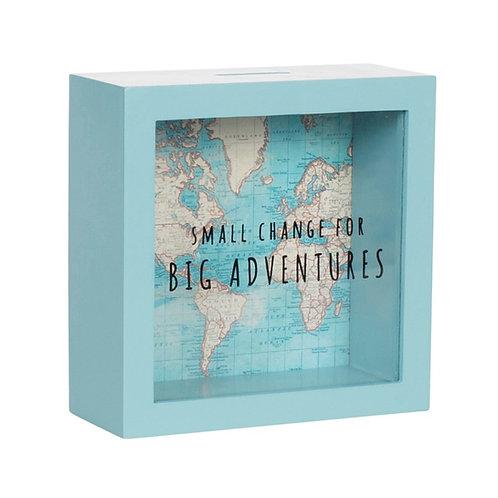 Small Change For Big Adventures Money Box