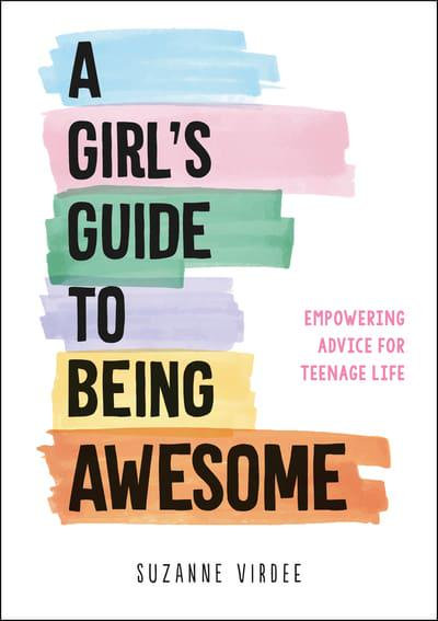 Girls Guide To Being Awesome Book