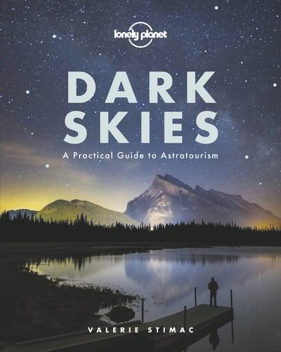 Dark Skies (Lonely Planet ) Book