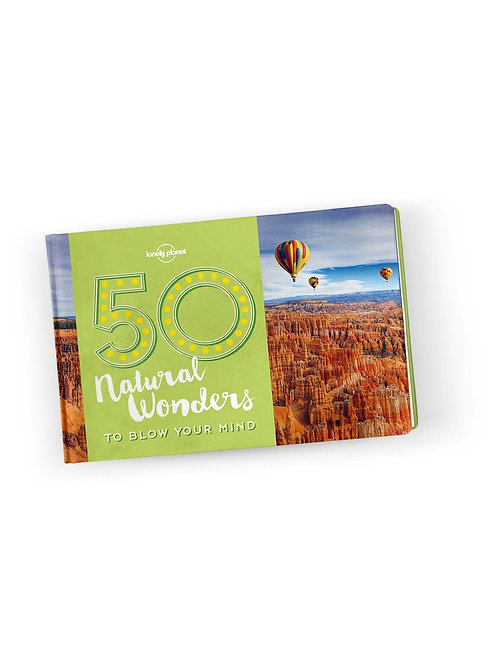 50 Natural Wonders To Blow Your Mind Book