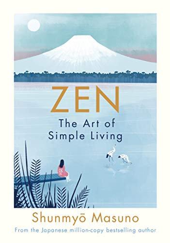 Zen: The Art of Simple Living Book