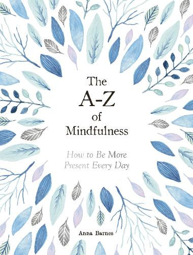 The A-Z of Mindfulness Book