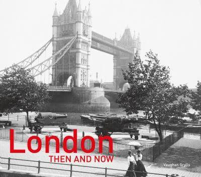 London Then and Now Book