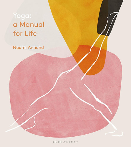 Yoga: A Manual for Life Book
