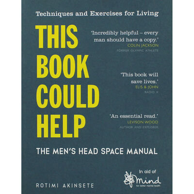 This Book Could Help: Men's Headspace Manual