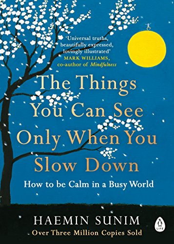 The Things You Can See Only When You Slow Down Book