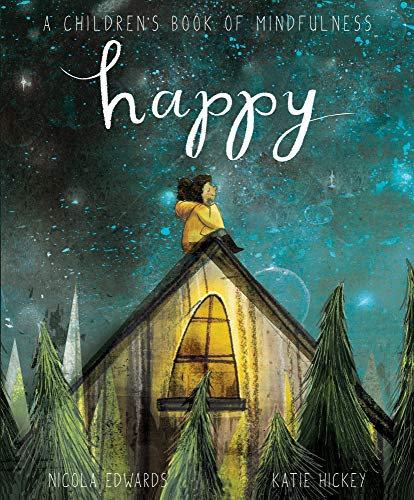 Happy: A Children's Book of Mindfulness Book