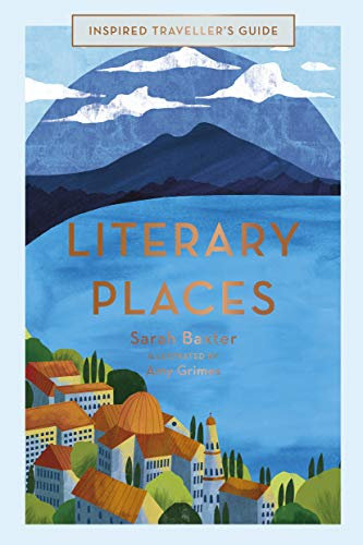 Literary Places (Inspired Traveller's Guides) Book